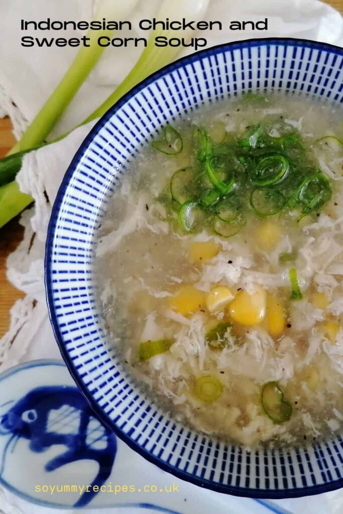 Chicken and sweetcorn soup - Indonesian style