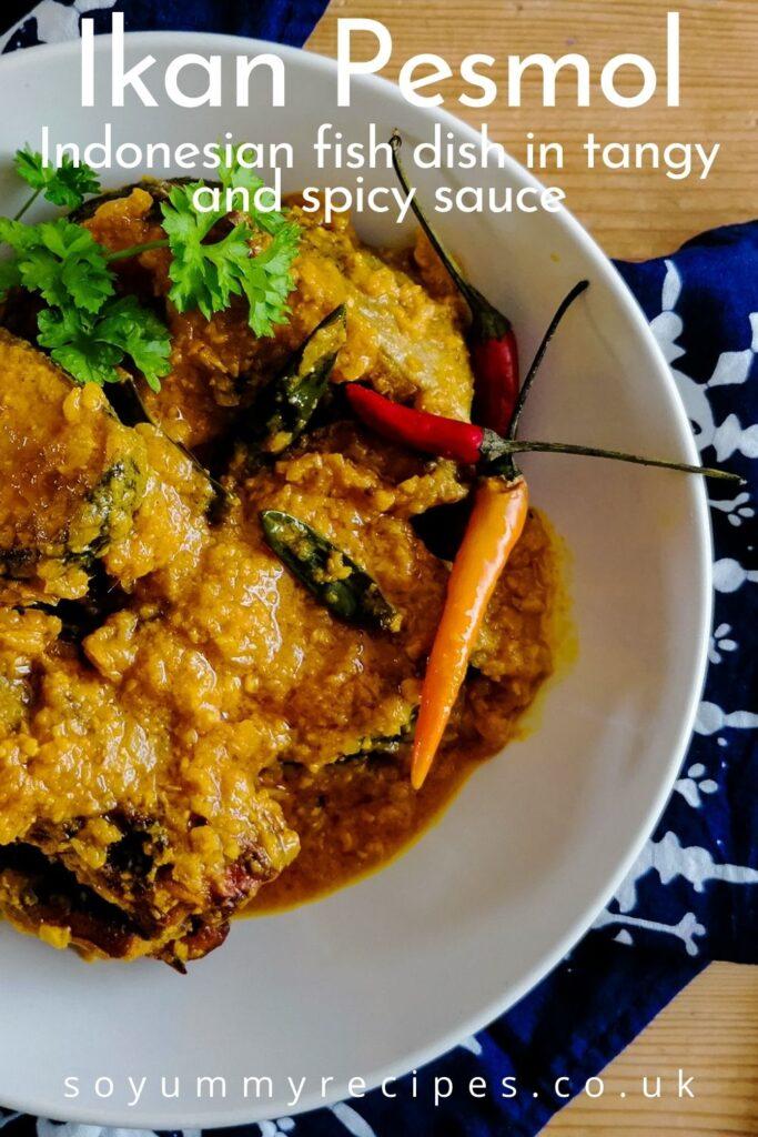 Indonesian fish dish with overlay text of Ikan Pesmol
